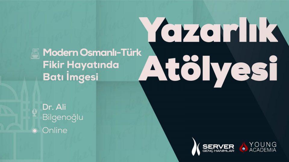 Modern Osmanlı Türk Fikir Hayatında Batı İmgesi
