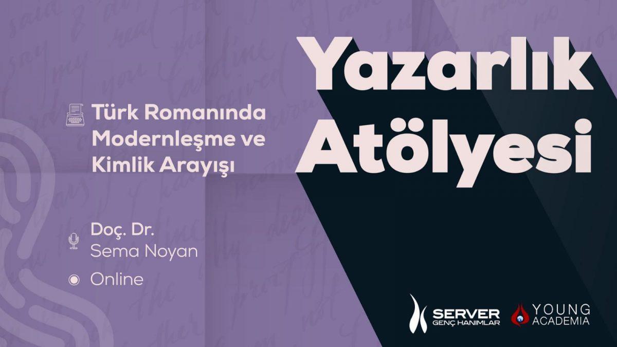 Türk Romanında Modernleşme ve Kimlik Arayışı